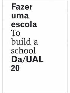To build a school. Da/UAL