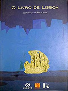 Madalena Mira - Lisboa, uma cidade em movimento: recensão de O Livro de Lisboa, coordenado por Irisalva Moita